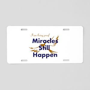 Miracles Still Happen Aluminum License Plate
