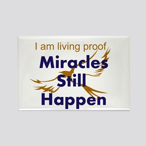 Miracles Still Happen Magnets