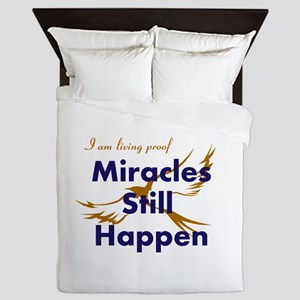 Miracles Still Happen Queen Duvet