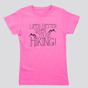 Life's Better when You're Hiking Girl's Tee