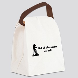 Not All Who Wander Are Lost Canvas Lunch Bag