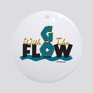 Go With the Flow Ornament (Round)