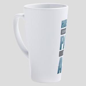 Husband - Pain in the Ass 17 oz Latte Mug
