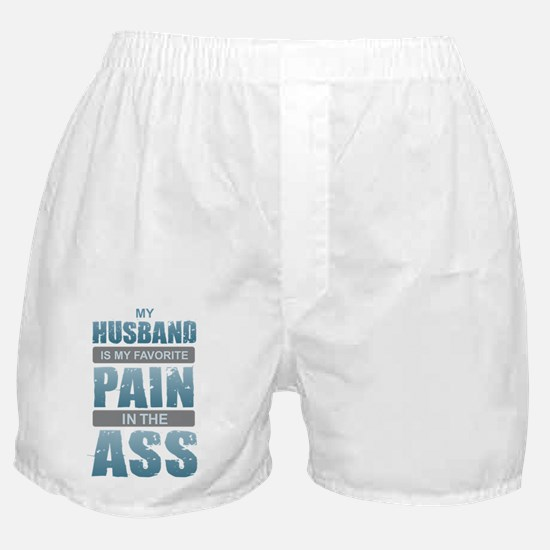 Husband - Pain in the Ass Boxer Shorts