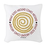 What Goes Around Woven Throw Pillow