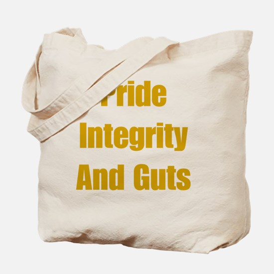 Pride Integrity and Guts Tote Bag