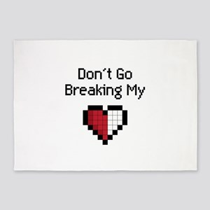 Don't Go Breaking my heart 5'x7'Area Rug