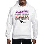 Running Drops Pounds Muscles Drop Panties Hoodie