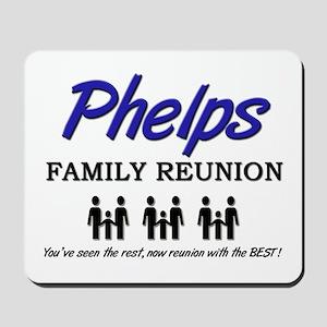 Phelps Family Reunion Mousepad
