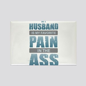 Husband - Pain in the Ass Magnets