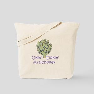 OKEY DOKEY ARTICHOKEY Tote Bag