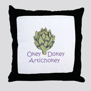 OKEY DOKEY ARTICHOKEY Throw Pillow