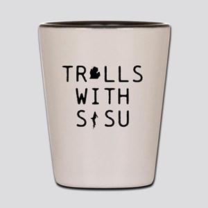 Trolls with SISU Michigan  Shot Glass