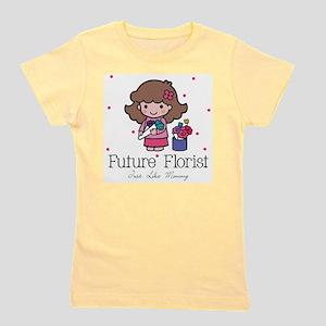 Future Florist like Mommy T-Shirt