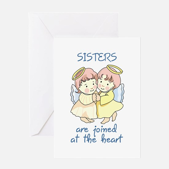SISTERS ARE JOINED AT HEART Greeting Cards