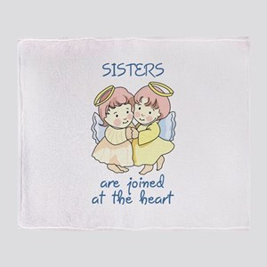 SISTERS ARE JOINED AT HEART Throw Blanket