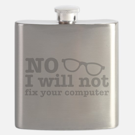 No I will not fix your computer Flask
