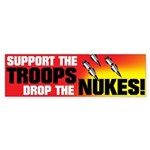 DROP THE NUKES Bumper Sticker
