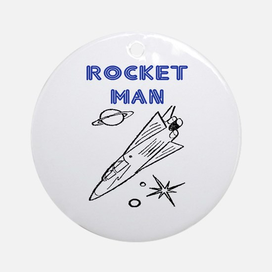 ROCKET MAN Ornament (Round)