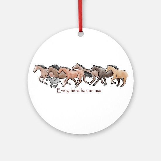 every herd has an ass Ornament (Round)