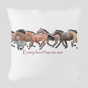 every herd has an ass Woven Throw Pillow