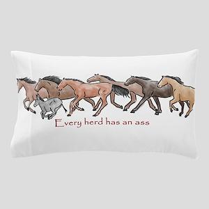 every herd has an ass Pillow Case