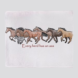 every herd has an ass Throw Blanket