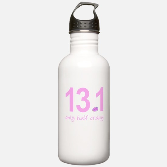 13.1 Only Half Crazy Water Bottle