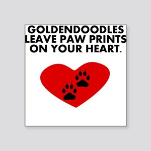 Goldendoodles Leave Paw Prints On Your Heart Stick