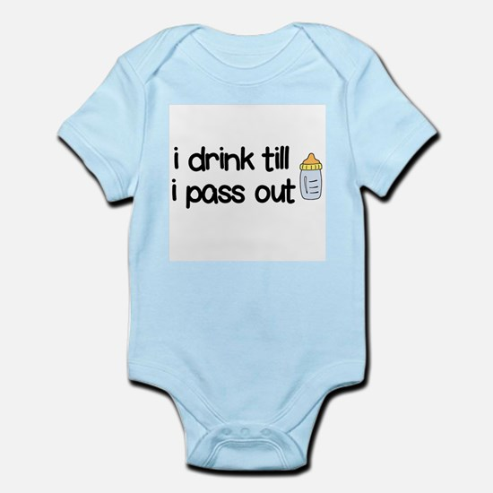 I Drink till I Pass out Onesie Body Suit