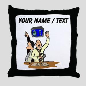Stock Brokers (Custom) Throw Pillow
