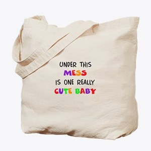 UNDER THIS MESS Tote Bag