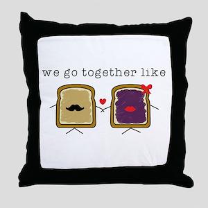 We go Together Like PB&J Throw Pillow