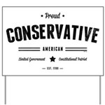 Proud Conservative American Yard Sign