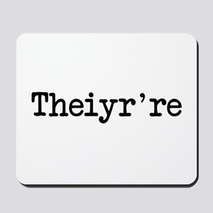 Theiyr're Their There They're Grammer Typo Mousepa
