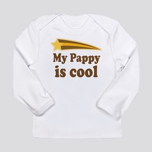 My Pappy Is Cool Long Sleeve Infant T-Shirt