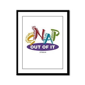 Snap Out of It Framed Panel Print