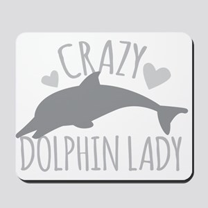 Crazy Dolphin Lady Mousepad