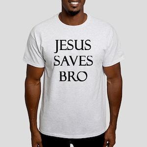 Jesus Saves Bro Light T-Shirt