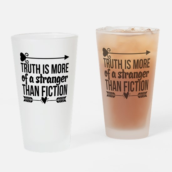 Unique Truth more stranger than fiction Drinking Glass