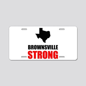 Brownsville Strong Aluminum License Plate