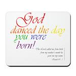 God danced Mousepad
