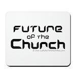 Future of the Church Mousepad