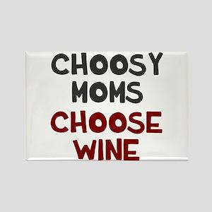 Choosy mom choose wine Rectangle Magnet