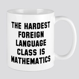 Hardest foreign language Mug