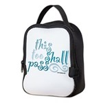 This Too Shall Pass Neoprene Lunch Bag