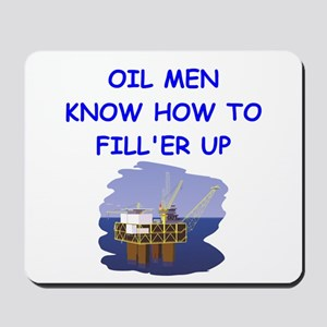 oil men Mousepad