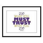 Must Trust Large Framed Print