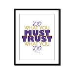Must Trust Framed Panel Print
