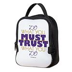 Must Trust Neoprene Lunch Bag